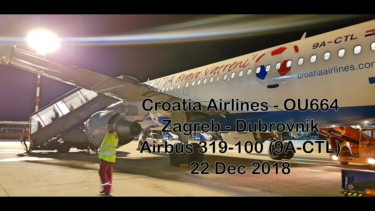 Croatia Airlines Ou664 Zagreb To Dubrovnik A319 100 9a Ctl Youtube