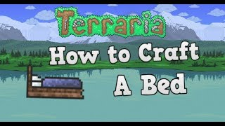 ✓Terraria: How to Mąke a Bed in - [Terraria 1.3.5]