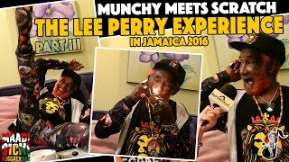 Munchy meets Scratch - The Lee Perry Experience #3 [Jamaica 2016]