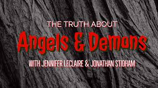Gambar cover The Truth About Angels & Demons: Why Angels Show Themselves to People