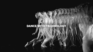 Create Memories With High Quality DANCE WITH TECHNOLOGY ACTS (2018)