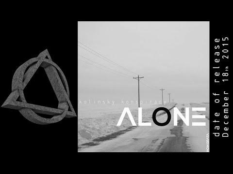 """kolinsky konspiracy """"ALONE"""" album teaser"""