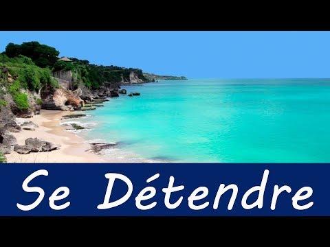 Musique Douce et Très Relaxant Bruit de la Mer - Relaxation pour se Détendre