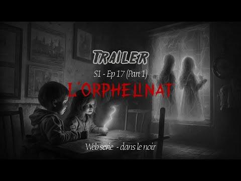 TRAILER #18 L'ORPHELINAT 1ère partie   PROJET ACTIVITY, seul dans le noir