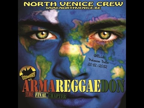 North Venice Crew - Armareggaedon Mixcd (Reggae Roots Rock Mix)
