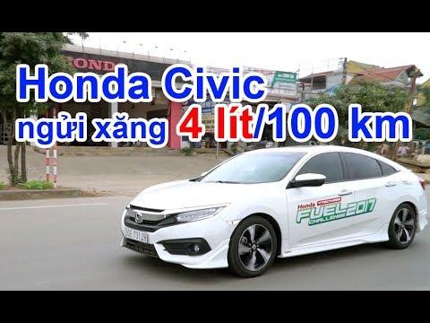 Sốc Honda Civic 'ngửi' xăng với 4 lít/100km. Kinh nghiệm lái ô tô tiết kiệm xăng như xe máy