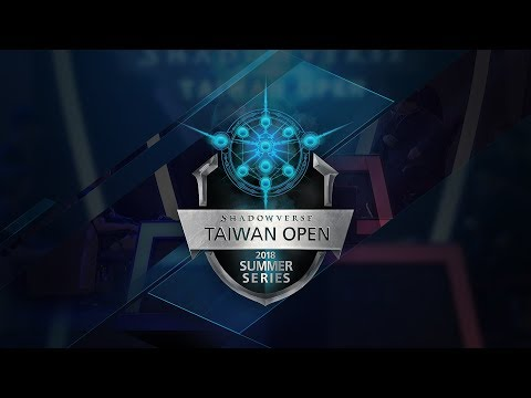 Shadowverse Taiwan Open Summer Series Week 4 Day 3