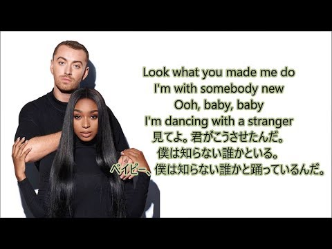 洋楽  和訳 Sam Smith & Normani - Dancing With A Stranger