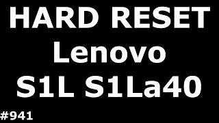 сброс настроек Lenovo Vibe S1L S1La40 (Hard Reset Lenovo Vibe S1L S1La40)