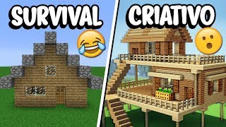 Minecraft: CASA NO SURVIVAL VS CASA NO CRIATIVO