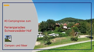 #3 Camping Reise - Schwarzwälder Hof in Seelbach