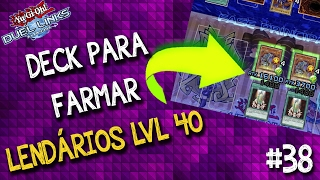 Deck para farmar personagens lendários de level 40 no Yu-Gi-Oh! Duel Links. Gameplay do deck.