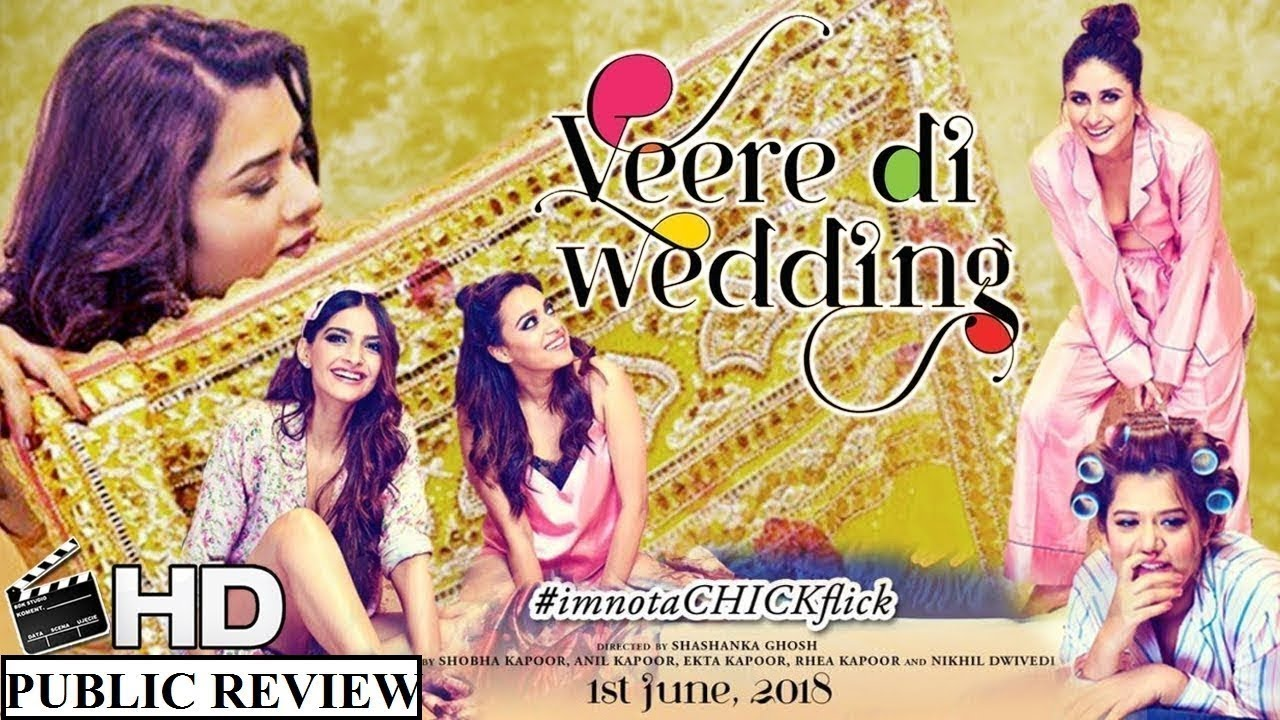 Veere Di Wedding व र द व ड ग Bollywood Public Review Kareena Kapoor Sonam Swara Shikha Youtube