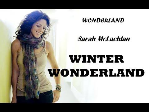 Sarah McLachlan - Winter Wonderland (Lyrics)