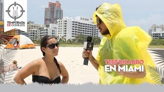 Test Bizarro en Miami
