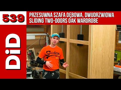 539. Przesuwna szafa dębowa, dwudrzwiowa / Sliding two-doors oak wardrobe