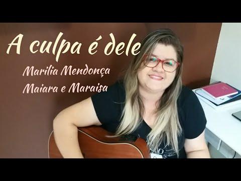 A Culpa é Dele - Marília Mendonça ft. Maiara e Maraisa (Agora é Que São Elas 2) - Dany Gondim Cover