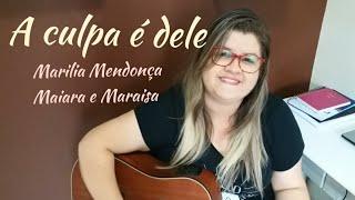 Baixar A Culpa é Dele - Marília Mendonça ft. Maiara e Maraisa (Agora é Que São Elas 2) - Dany Gondim Cover