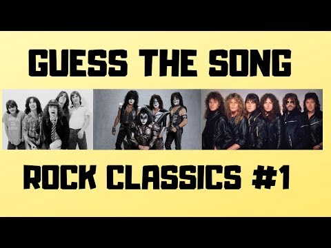 GUESS THE SONG!   Rock Classics #1