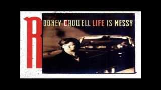 Watch Rodney Crowell Life Is Messy video