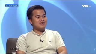 Xu Hướng Công Nghệ BLOCKCHAIN- QG Khởi Nghiệp VTV 12- 4- 2019