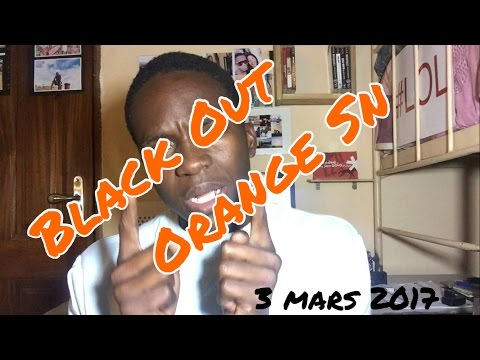 Black Out Orange Senegal.... Piratage ??