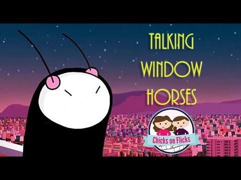 Chicks on Flicks 8: Talking Window Horses