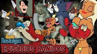 EPISÓDIOS BANIDOS - Nostalgia