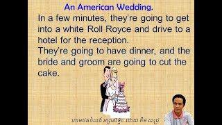 LESSON 37 AN AMERICAN WEDDING ពិធីរៀបការរបស់ជនជាតិអាមេរិក