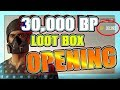 30,000 BP LOOT BOX OPENING! What Will We Get?!