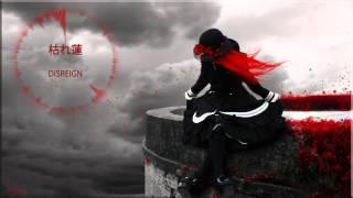 NightKei  枯れ蓮 - DISREIGN