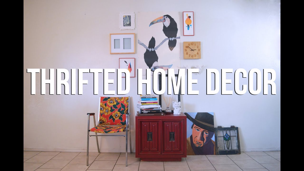 Thrifted home decor the fashion citizen youtube - How to decorate my home ...