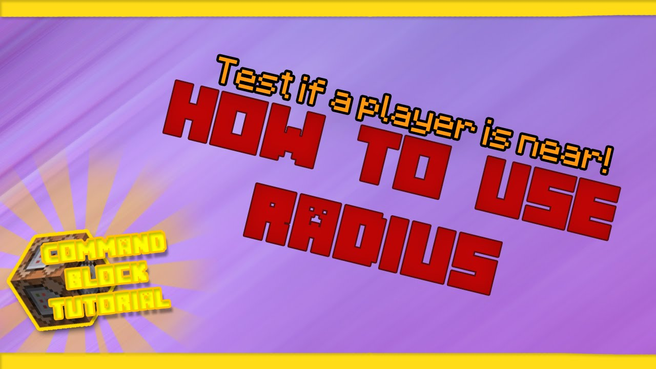 Minecraft Tutorial | HOW TO USE RADIUS! (Test if a player is nearby)