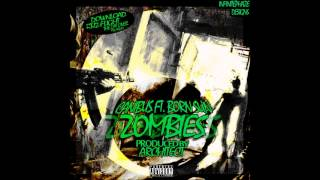 Canibus & Born Sun - Zombies - THE ARCHITECT PRESENTS: FLIGHT RTJ2 - THE LAY OVER