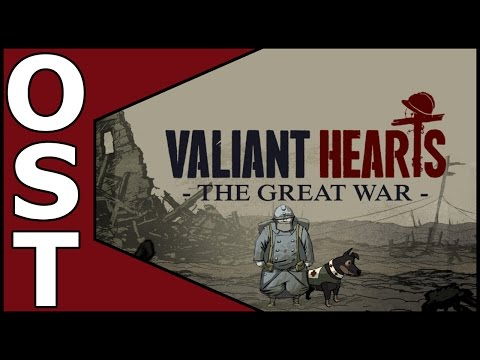 Valiant Hearts: The Great War OST ♬  Complete Original Soundtrack