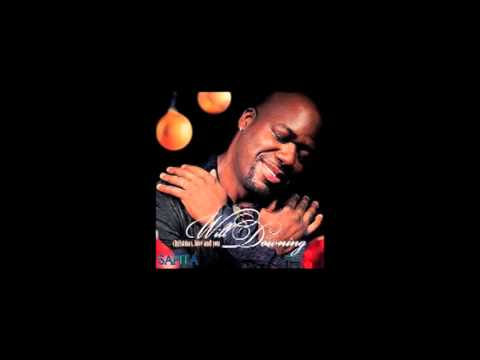 Will Downing - All I Want For Christmas Is You