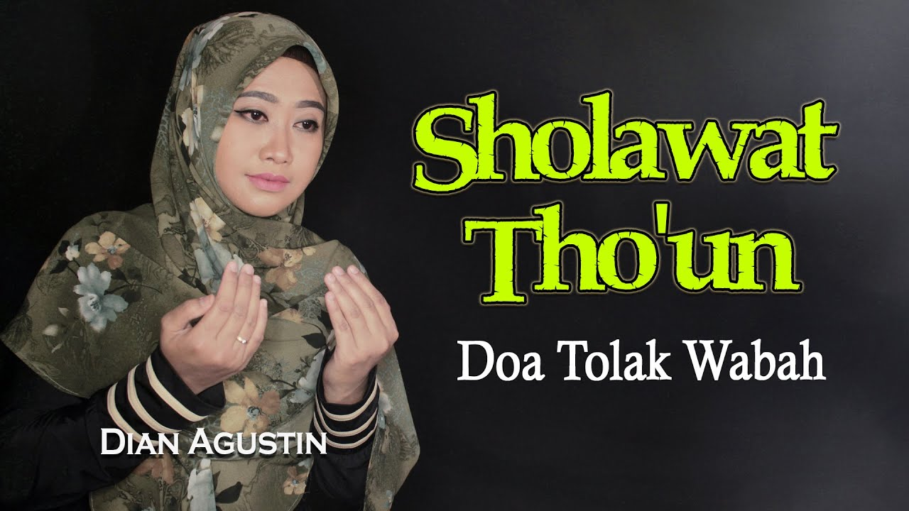 SHOLAWAT THOUN - Doa Tolak Wabah - Dian Agustin (Official Music Video)