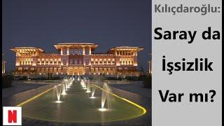 Kemal Kılıçdaroğlu: Saray da İşsizlik var mı?