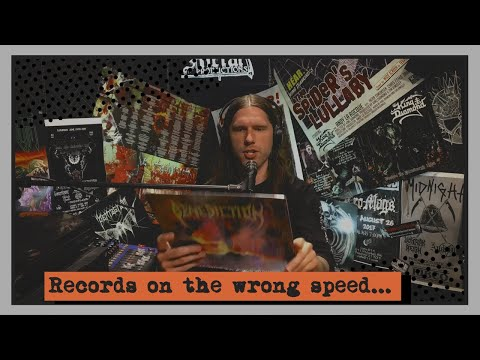 Napalm Death, Benediction and other Death Metal Records on the wrong speed...
