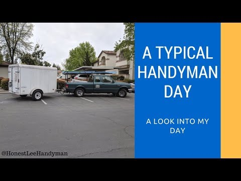 What A Handyman Day Looks Like / Busy Busy
