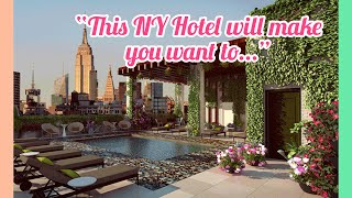 """This NY Hotel will make you want to..."""
