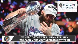 VA Hero Of The Week | Julian Edelman