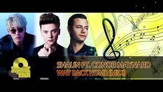"SHAUN ft. Conor Maynard - WAY BACK HOME (SAM FELDT EDIT) (FULL MIDI REMAKE) - ""in the style of"""