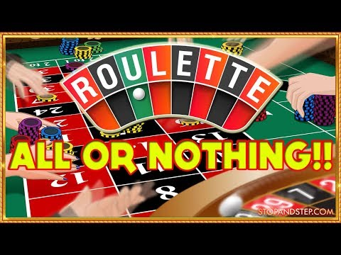 ** ALL or NOTHING!! ** Bookies Roulette with BIG Gambles!