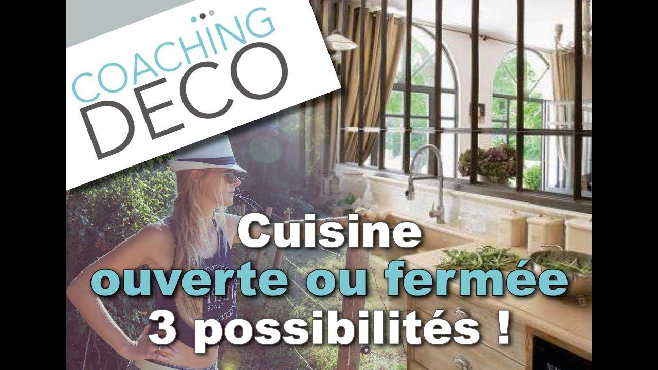 Cuisine ouverte ou ferm e 3 possibilit s youtube - Cuisine ouverte ou fermee ...