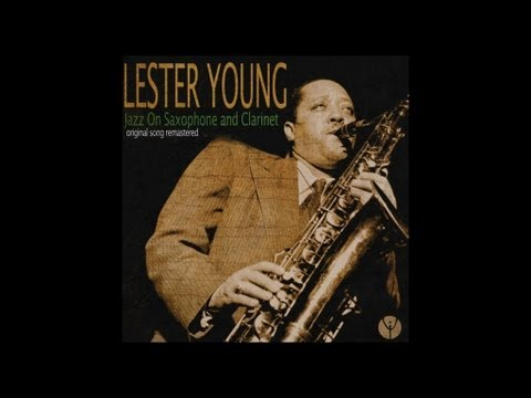 Lester Young - I've Found a New Baby (1951)