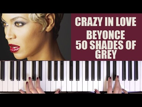 HOW TO PLAY: CRAZY IN LOVE - BEYONCE (50 SHADES OF GREY)