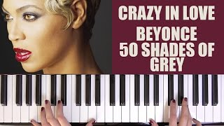Скачать HOW TO PLAY CRAZY IN LOVE BEYONCE 50 SHADES OF GREY