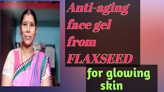 how to make face gel and face mask from FLAXSEED