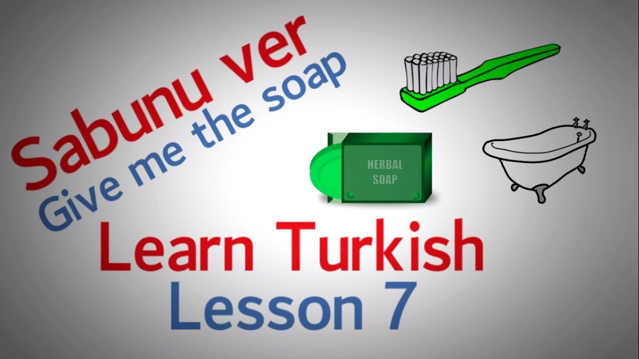 Learn Turkish Lesson 7 - Bathroom items